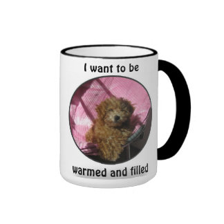 dog, I want to be warmed and filled. Ringer Mug