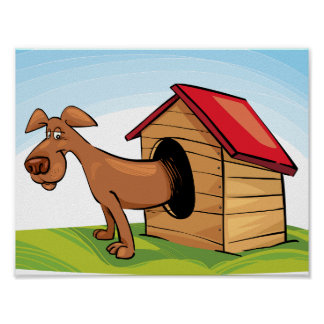 Dog In A Dog House Poster