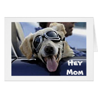 DOG IN GOGGLES SAYS **HAPPY MOTHER'S DAY** CARD