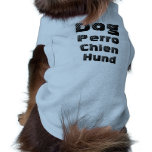 Dog in Spanish, French and German T-Shirt