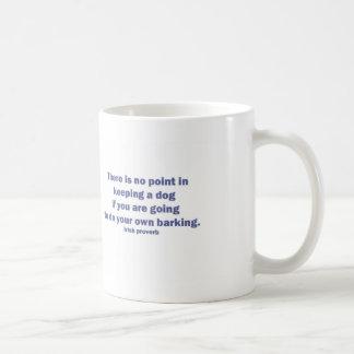 Dog Irish Proverb Classic White Coffee Mug