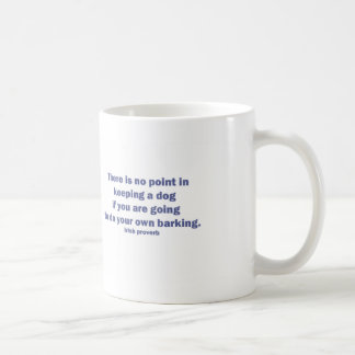 Dog Irish Proverb Coffee Mug
