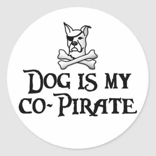 Dog is my Co-Pirate Round Sticker
