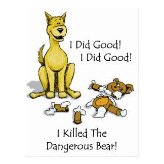 Dog Killed the bear Postcard