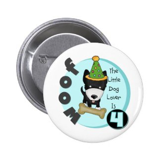 Dog Lover 4th Birthday T-shirts and Gifts Button