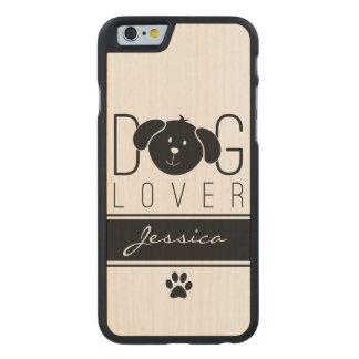 """Dog Lover"" Carved® Maple iPhone 6 Slim Case"