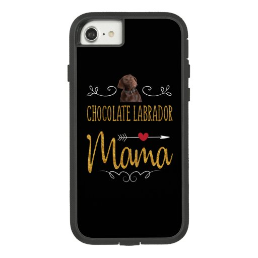 Dog Lover | Chocolate Labrador Mama Case-Mate Tough Extreme iPhone 8/7 Case