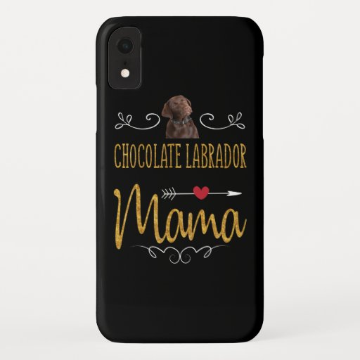 Dog Lover | Chocolate Labrador Mama iPhone XR Case