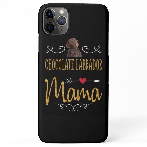 Dog Lover | Chocolate Labrador Mama iPhone 11 Pro Max Case