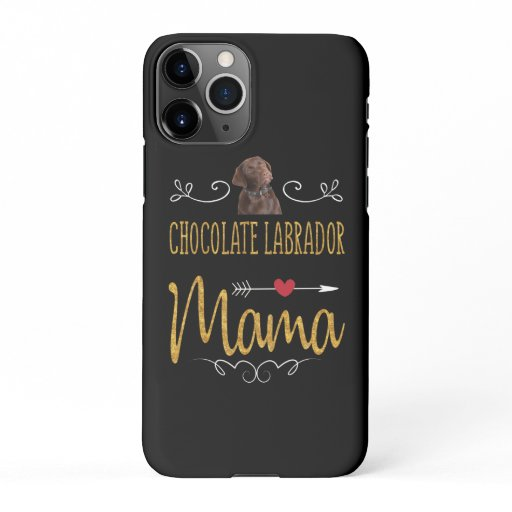 Dog Lover | Chocolate Labrador Mama iPhone 11Pro Case