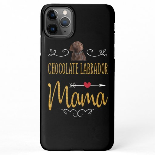 Dog Lover | Chocolate Labrador Mama iPhone 11Pro Max Case