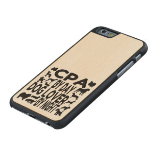 Dog Lover CPA Carved Maple iPhone 6 Case
