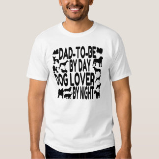 Dog Lover Dad to Be Tee Shirt