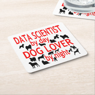 Dog Lover Data Scientist Square Paper Coaster