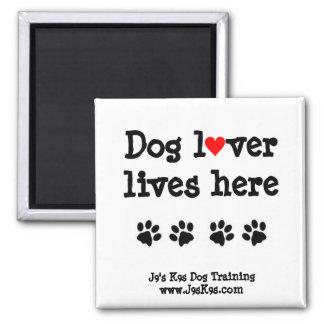 Dog lover lives here Magnet