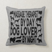 Dog Lover Massage Therapist Throw Pillow