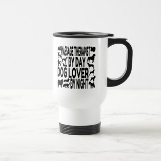 Dog Lover Massage Therapist Travel Mug