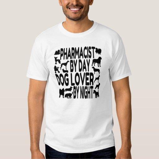Dog Lover Pharmacist Shirt
