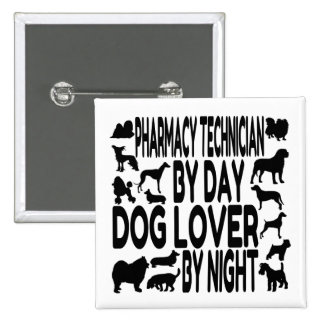Dog Lover Pharmacy Technician Pinback Button