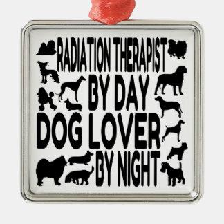 Dog Lover Radiation Therapist Metal Ornament