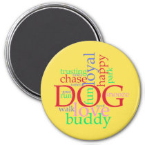 Dog Lover Round Magnet