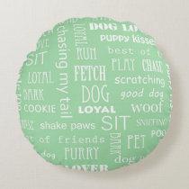 Dog Lover Round Pillow