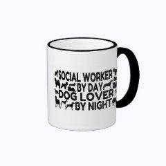 Dog Lover Social Worker Coffee Mugs