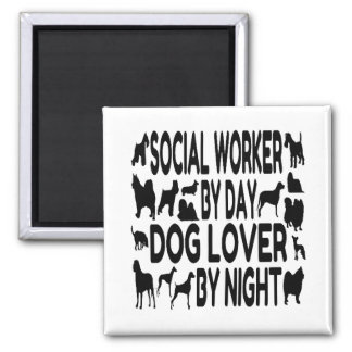 Dog Lover Social Worker Refrigerator Magnet