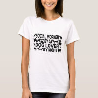 Dog Lover Social Worker T-Shirt