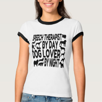 Dog Lover Speech Therapist T Shirts
