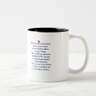 Dog Lover's Faithful and True Mug