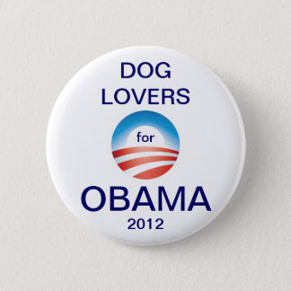 Dog Lovers Vote Obama 2012 Pinback Button