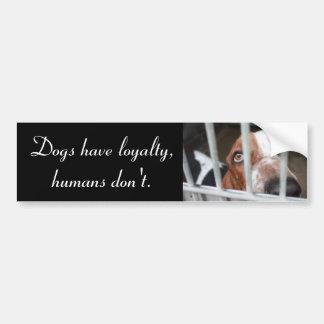Dog Loyalty Bumper Sticker