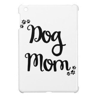 Dog Mom iPad Mini Case