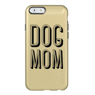 Dog Mom iPhone 6/6s Feather® Shine, Gold Incipio Feather Shine iPhone 6 Case