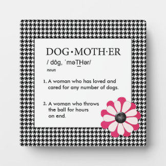 Dog Mother Plaque with Pink/White Flower