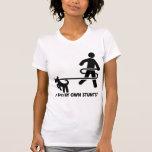 Dog My Own Stunts Tee Shirt