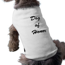 """Dog of Honor"" Dog Shirt"