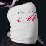 "Dog of Honor Monogram Wedding Hot Pink Dog Shirt<br><div class=""desc"">By Elke Clarke&#169;2009. More designs available at Doglovers.blogspot.com and whitewhimsicalweddings.blogspot.com. Customizable</div>"
