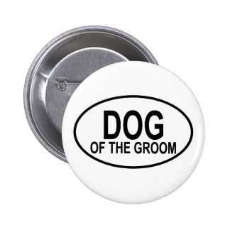 Dog of the Groom Black Wedding Oval Button