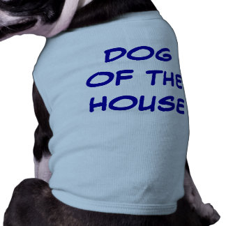 DOG OF THE HOUSE TEE