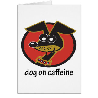 Dog on Caffeine Design Card