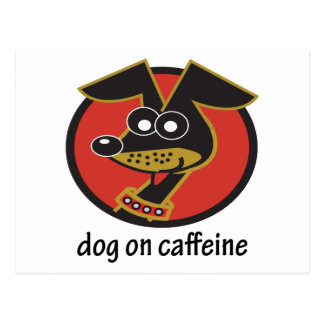 Dog on Caffeine Design Postcard