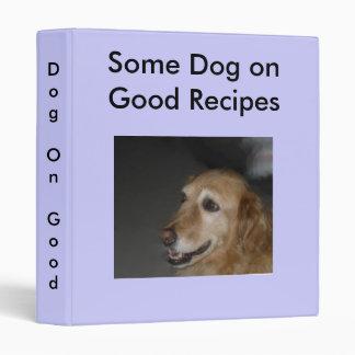 Dog-On-Good-Recipes 3 Ring Binder