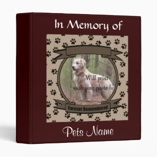 Dog or Cat Forever Remembered Memorial 3 Ring Binder