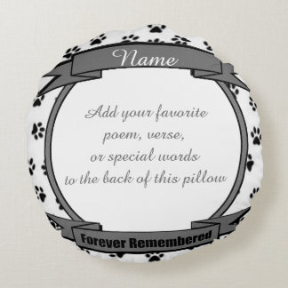 Dog or Cat Forever Remembered Pet Memorial Round Pillow