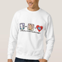 Dog or Cat = Love Sweat Sweatshirt