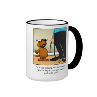 "Dog Owner Humor ""Walks"" Mug"