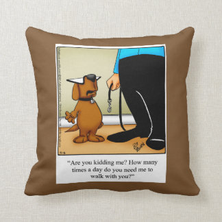 Dog Owners Humorous Pillow Gift
