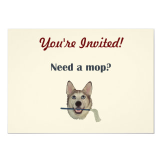 Dog Pee Humor Need Mop 5x7 Paper Invitation Card